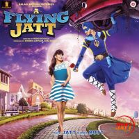 A Flying Jatt By Raftaar, Mansheel Gujral and others... full mp3 album