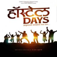 Hostel Days By Anandi Joshi, Priyanka Barve and others... full mp3 album