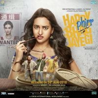 Happy Phirr Bhag Jayegi By Jassi Gill, Sonakshi Sinha and others... full mp3 album