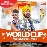 World Cup Hamara Hai Daler Mehndi, Viruss mp3 song download, World Cup Hamara Hai Daler Mehndi, Viruss full album