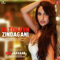Ek Toh Kum Zindagani Marjaavaan Neha Kakkar Yash Narvekar Mp3 Song Download Mr Jatt Im