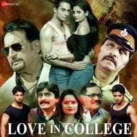 Love In College By Sushmita Yadav, Sparsh Rathod and others... full mp3 album