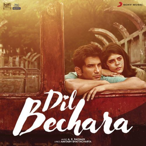 Dil Bechara By A R Rahman, Sanaa Moussa and others... full mp3 album