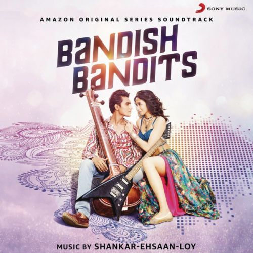 Bandish Bandits By Pt Ajoy Chakraborty, Shankar Mahadevan and others... full mp3 album