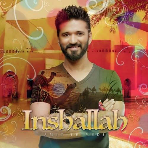 Inshallah Amit Trivedi, Alaa Wardi mp3 song download, Inshallah Amit Trivedi, Alaa Wardi full album