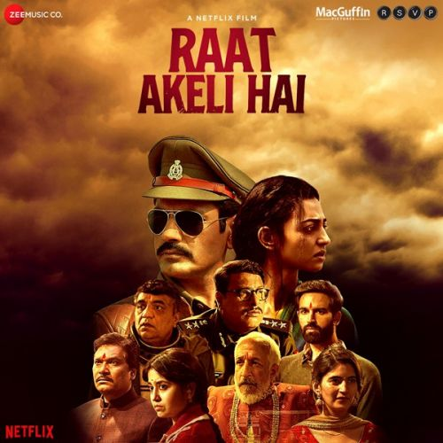Raat Akeli Hai By Sukhwinder Singh, Swanand Kirkire and others... full mp3 album