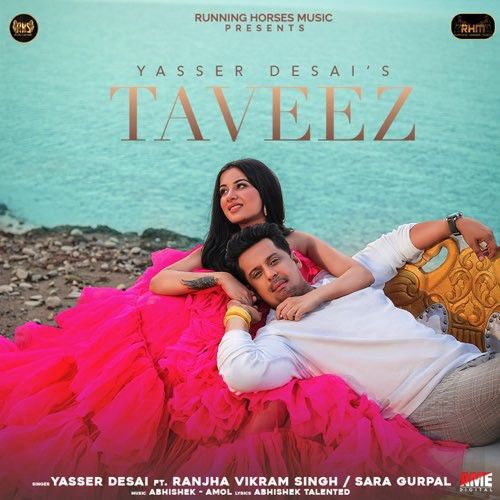 Taveez Yasser Desai mp3 song download, Taveez Yasser Desai full album