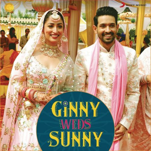 Ginny Weds Sunny By Payal Dev, Dev Negi and others... full mp3 album