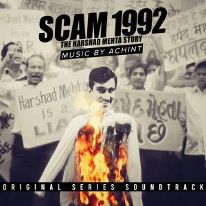 A Simple Man Achint mp3 song download, Scam 1992 Achint full album